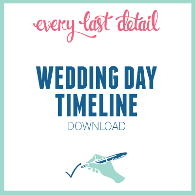 Creating A Wedding Day Timeline  Every Last Detail